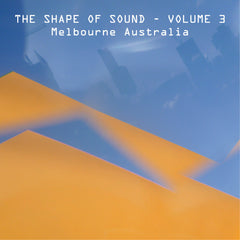 Various Artists - The Shape Of Sound: Volume 3 CD