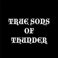 True Sons Of Thunder - Stop And Smell Your Face LP