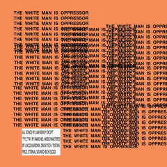 Liam Kenny - The White Man Is Oppressor CS