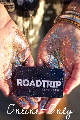 ShopRoadtrip.com Gift Card - For Use Online Only - Choose your amount $25.00 to $500.00