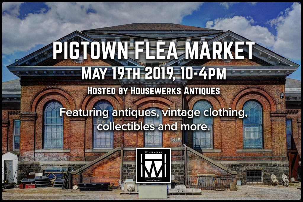 Pigtown Flea Market - May 19th 2019