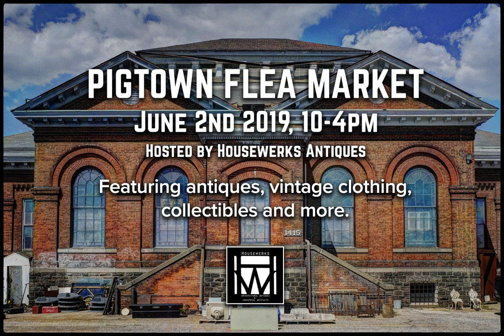 Pigtown Flea Market June 2nd 2019