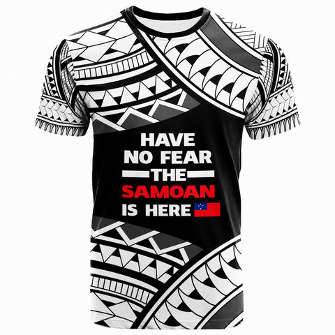 Samoa T-Shirt - Have No Fear The Samoan Is Here 2 - BN20