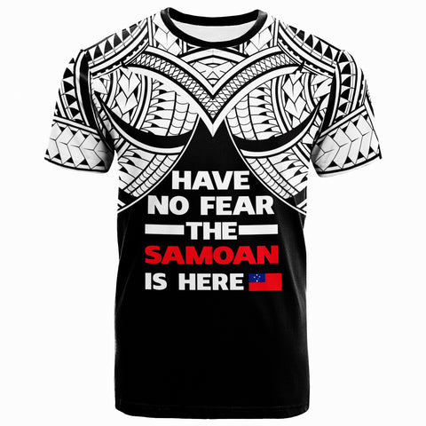 Samoa T-Shirt - Have No Fear The Samoan Is Here - BN20