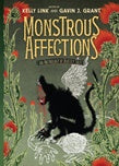 Monstrous Affections (signed)