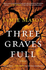 Three Graves Full (signed)