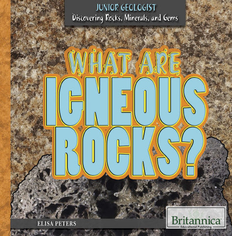 What Are Igneous Rocks?