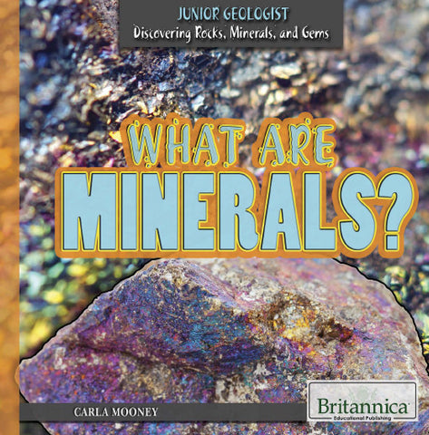 What Are Minerals?