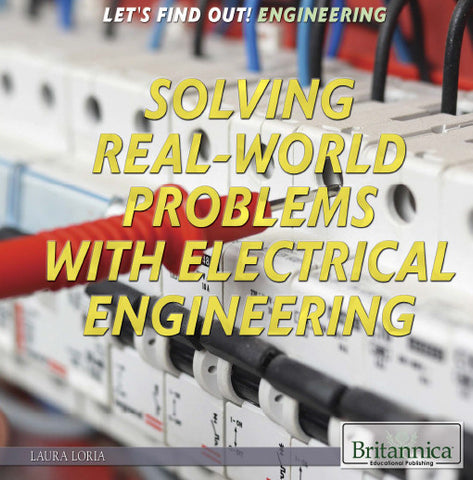 Solving Real World Problems with Electrical Engineering