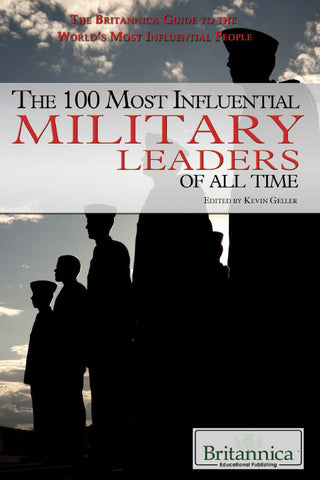 The 100 Most Influential Military Leaders of All Time