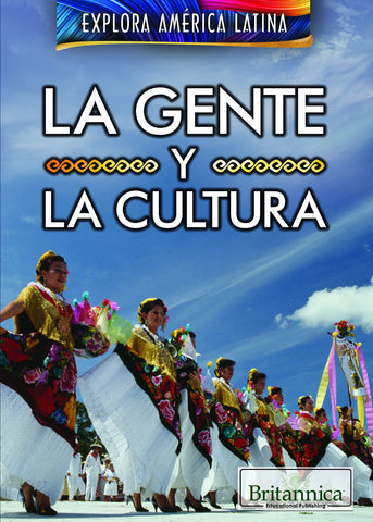 La gente y la cultura (The People and Culture of Latin America)