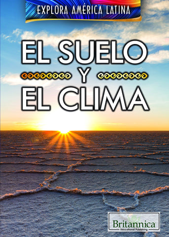 El suelo y el clima (The Land and Climate of Latin America)