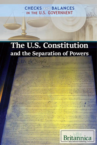 The U.S. Constitution and the Separation of Powers