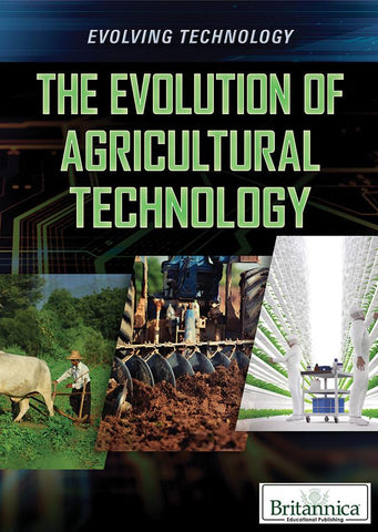 The Evolution of Agricultural Technology