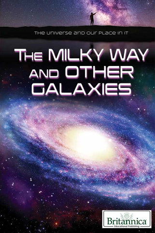The Milky Way and Other Galaxies