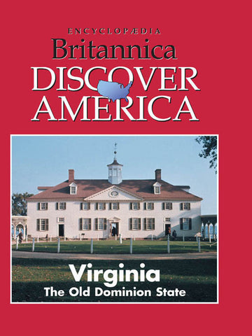 Virginia: The Old Dominion State