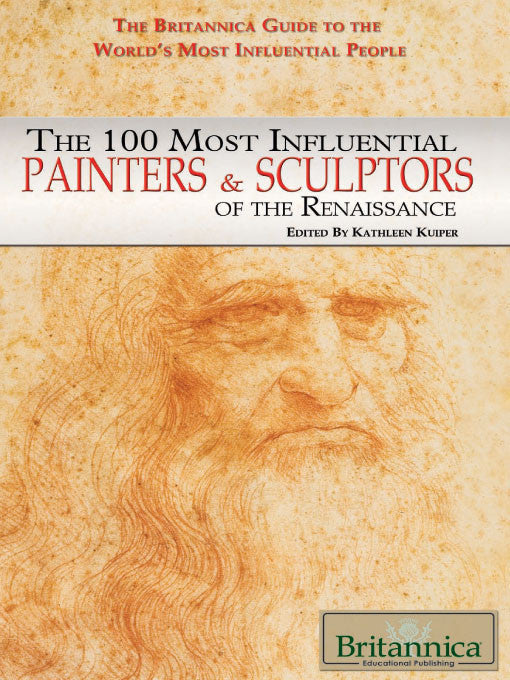 The 100 Most Influential Painters & Sculptors of the Renaissance