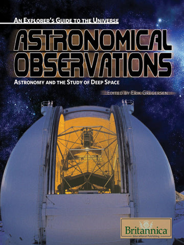 Astronomical Observations: Astronomy and the Study of Deep Space