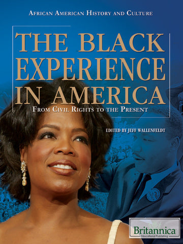 The Black Experience in America: From Civil Rights to the Present