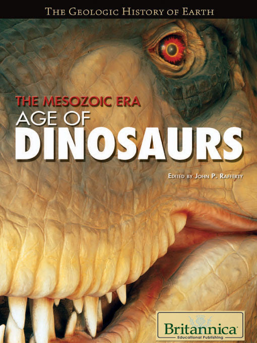 The Mesozoic Era: Age of Dinosaurs
