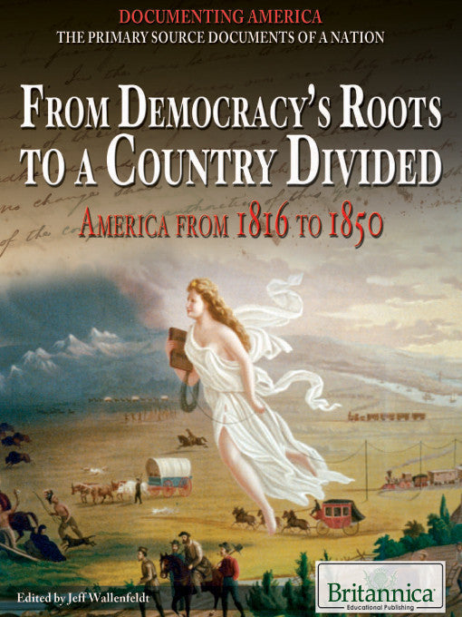 From Democracy's Roots to a Country Divided: America from 1816 to 1850