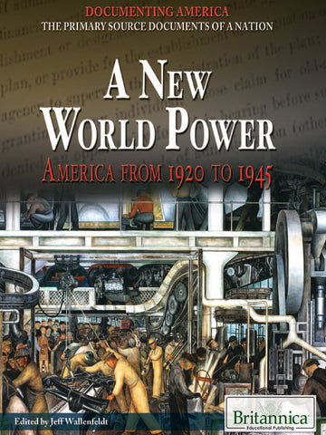 A New World Power: America from 1920 to 1945