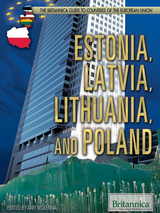 Estonia, Latvia, Lithuania, and Poland