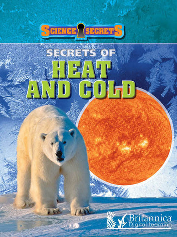Secrets of Heat and Cold