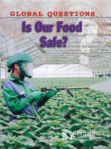 Is Our Food Safe?