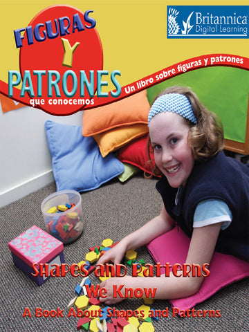 Figuras y patrones que conocemos: Un libro sobre figuras y patrones (Shapes and Patterns We Know)