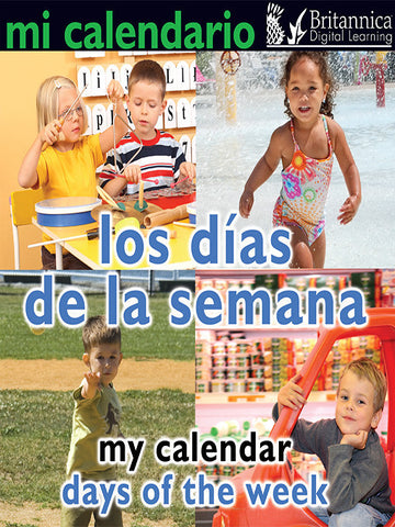 Mi calendario: Los días de la semana (My Calendar: Days of the Week)