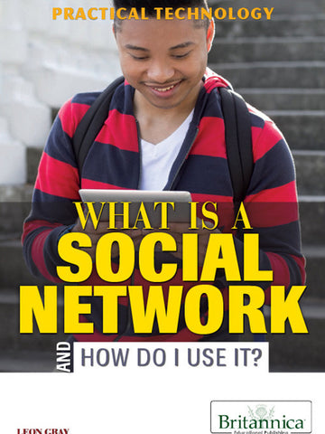 What Is a Social Network and How Do I Use It?