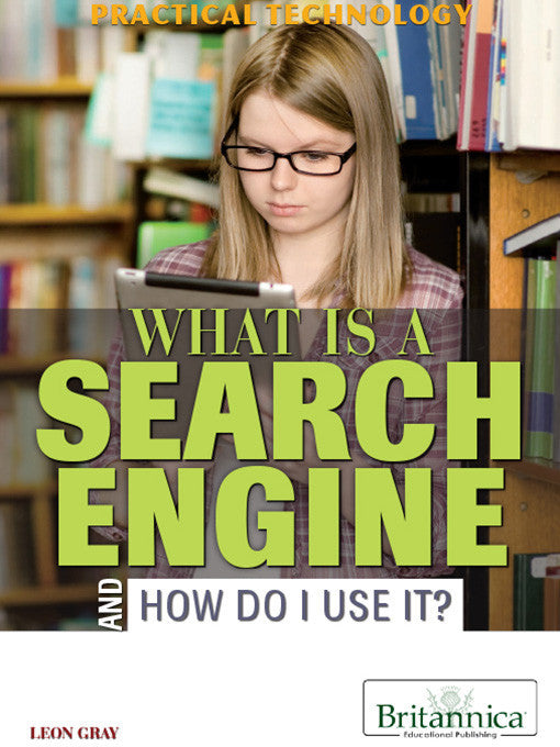 What Is a Search Engine and How Do I Use It?