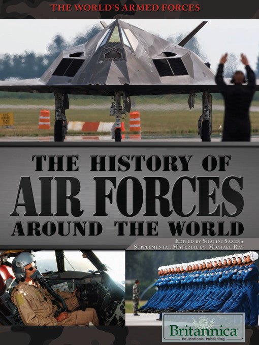 The History of Air Forces Around the World