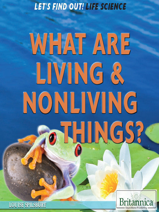 What Are Living and Nonliving Things?