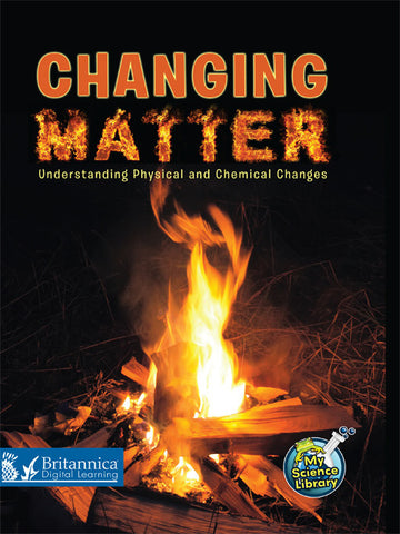 Changing Matter: Understanding Physical and Chemical Changes