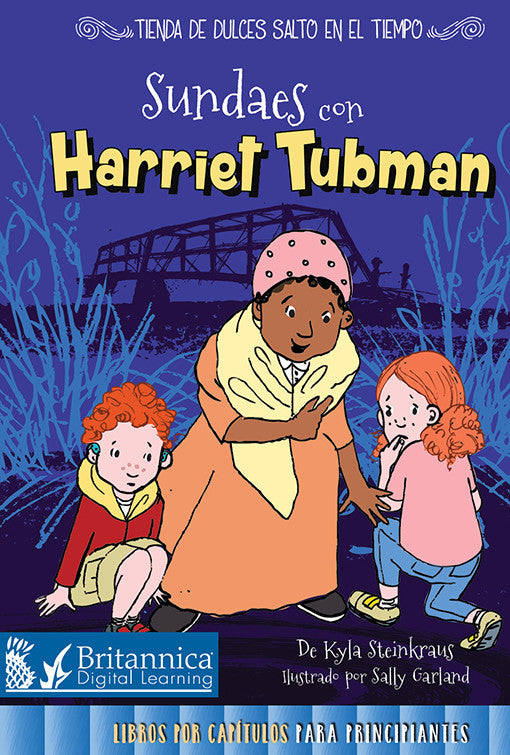 Sundaes con Harriet Tubman (Sundaes with Harriet Tubman)