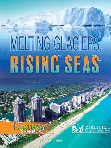 Melting Glaciers, Rising Seas
