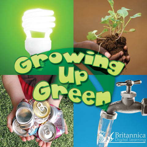 Growing Up Green