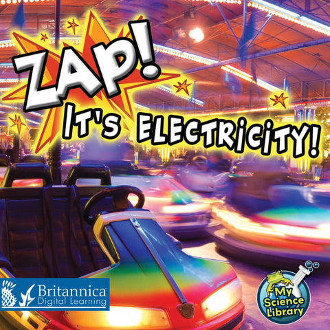 Zap! It's Electricity!
