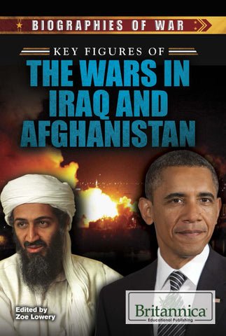 Key Figures of the Wars in Iraq and Afghanistan