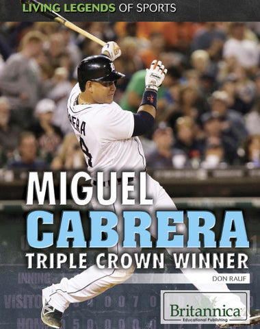 Miguel Cabrera: Triple Crown Winner