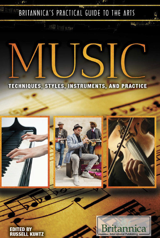 Music: Techniques, Styles, Instruments, and Practice