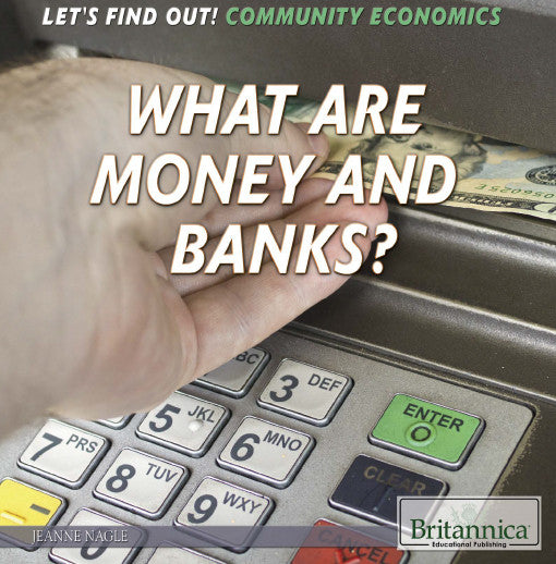 What Are Money and Banks?
