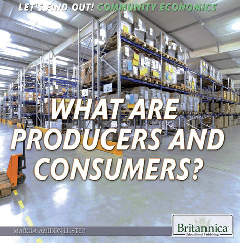 What Are Producers and Consumers?