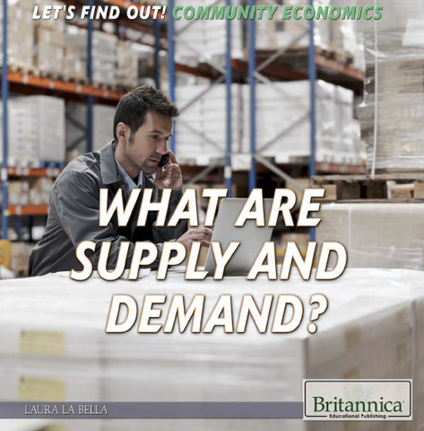 What Are Supply and Demand?