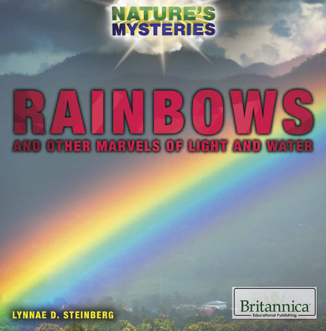 Rainbows and Other Marvels of Light and Water
