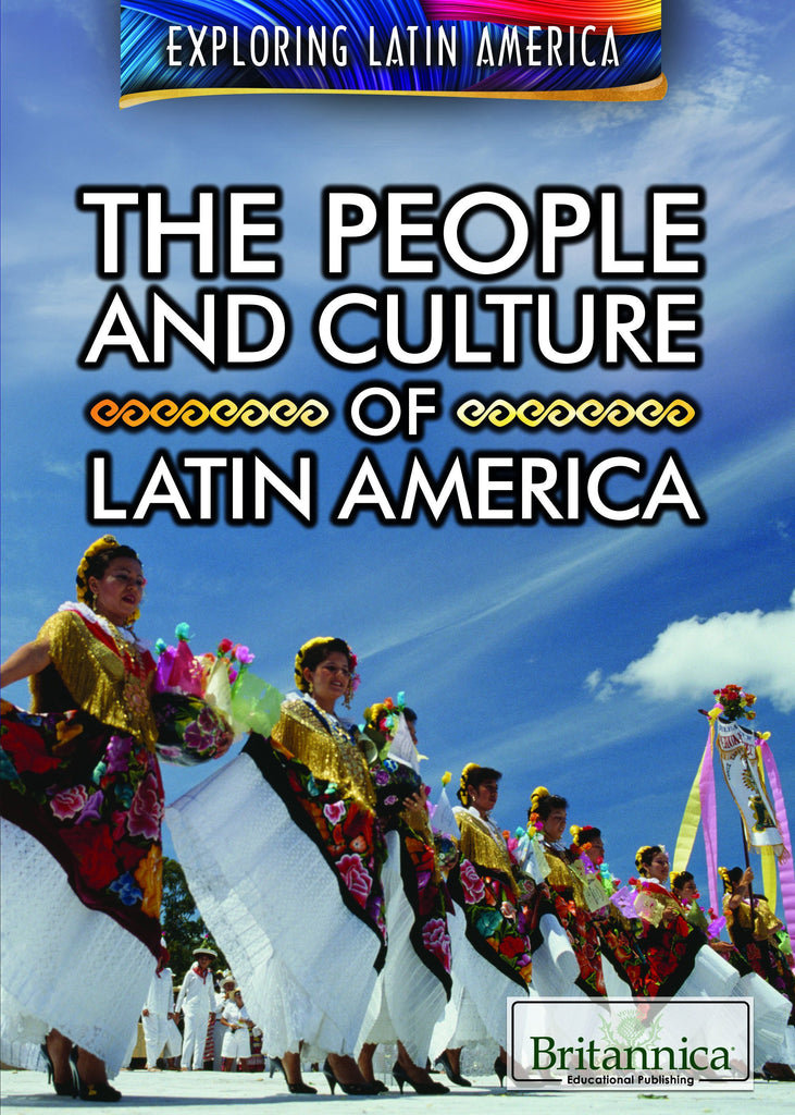 The People and Culture of Latin America
