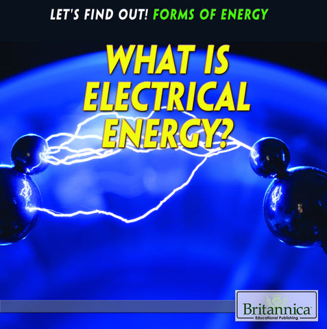 What Is Electrical Energy?