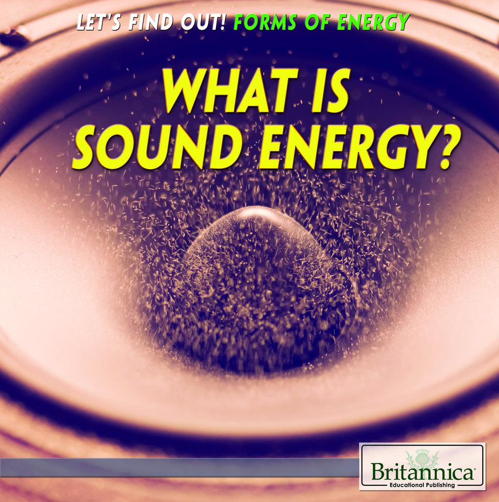 What Is Sound Energy?